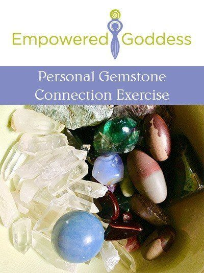 Personal Gemstone Connection Exercise